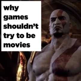 Games shouldn't try to be like films